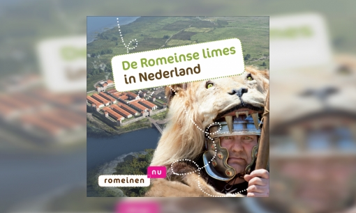 Plaatje Romeinse Limes in Nederland