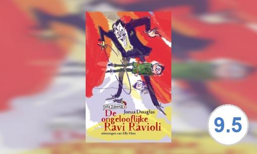 De ongelooflijke Ravi Ravioli