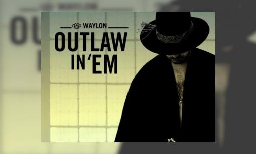 Waylon  zingt Outlaw In