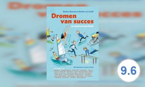 Dromen van succes: van kind tot sportheld