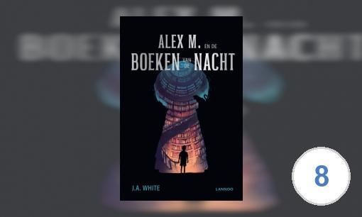 Alex M. en de Boeken van de Nacht